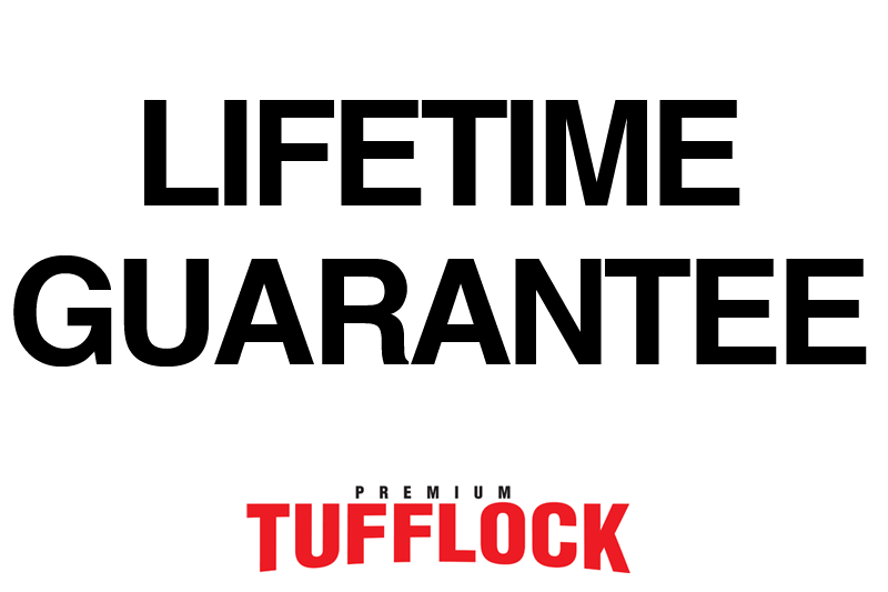Premium Tufflock Lifetime Guarantee